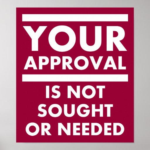 Behöv inte din roliga affisch för godkännande