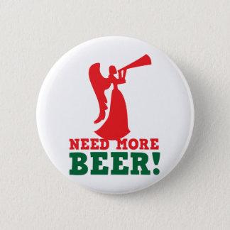 Behöv mer öl standard knapp rund 5.7 cm