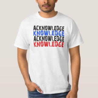 Bekräfta-kunskap T-shirts