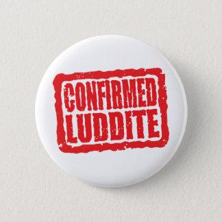 Bekräftad Luddite Standard Knapp Rund 5.7 Cm