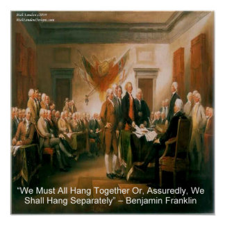 Benjamin Franklin & förklaring av självständighet Poster