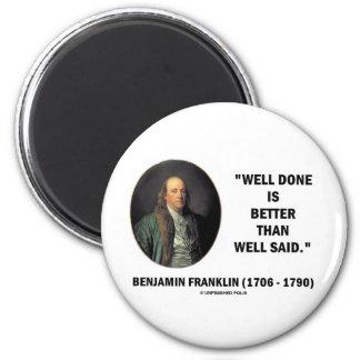 Benjamin Franklin sade brunnen gjort bättre än väl Magnet Rund 5.7 Cm