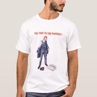 Berätta det till flottorna -- WWI Tshirts
