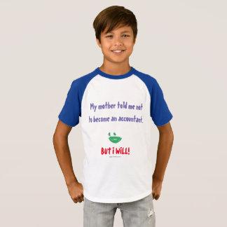 """""""Berättade min mor mig att inte bli en revisor """", T-shirt"""