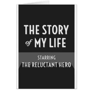 Berättelsen av mitt liv - den motvilliga hjälten hälsningskort