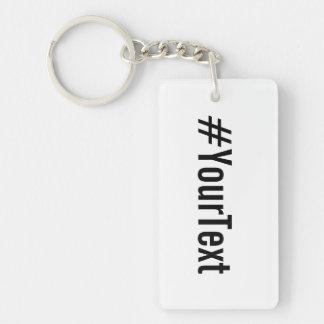 Beställnings- Hashtag (sätt in din text), Rektangulärt Dubbelsidigt Nyckelring I Akryl