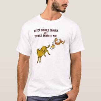 Besvära aldrig besvärar skjortan t shirt