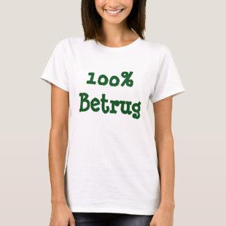 Betrug 100% t-shirts