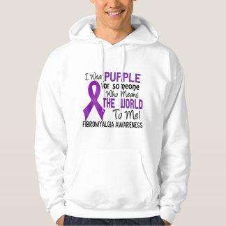 Betyder världen till mig Fibromyalgia 2 Hoodie