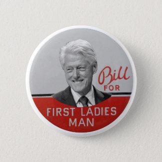 Bill Clinton för den första damen Standard Knapp Rund 5.7 Cm
