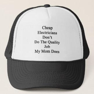 Billiga elektriker gör inte det kvalitets- jobbet keps