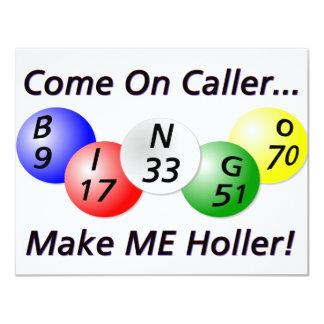 Bingo! Komen på Caller, gör MIG hojta! 10,8 X 14 Cm Inbjudningskort