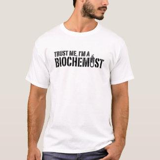 Biochemist T Shirt