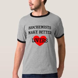 Biochemists gör bättre älskare t-shirt