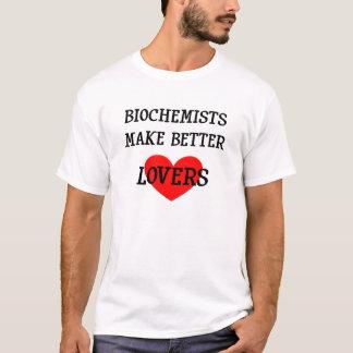 Biochemists gör bättre älskare T-skjortor Tee