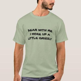 Björn med mig som jag vaknade upp Grizzly T-shirts