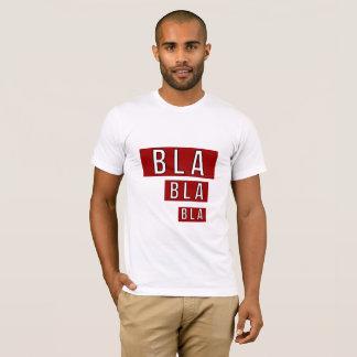 Bla Bla röda Bla T Shirt