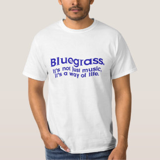 Blågräs: Inte precis musik, en livsföring T-shirt