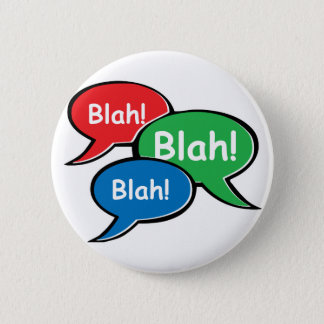 Blah - blah standard knapp rund 5.7 cm