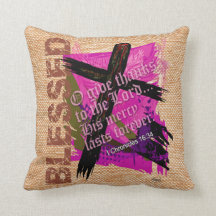 Blessed Bible Scripture 1st Chronicles 16:34 Pillow