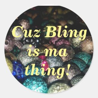 Bling är min sakklistermärke runt klistermärke