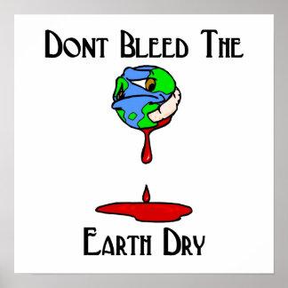Blöda inte den torra jorden! poster