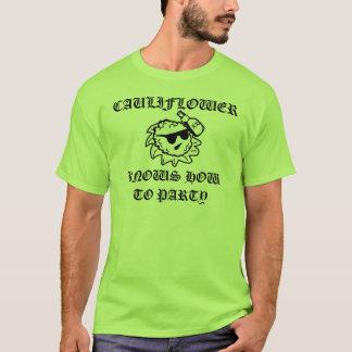 Blomkålen vet hur man festar tee shirts