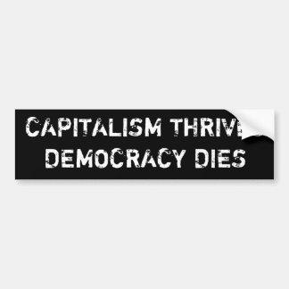 """Blomstrar kapitalism, demokrati dör"" rikliga Stic Bildekal"