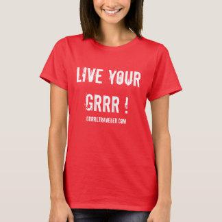 Bo din GRRR-inspirationskjorta vid GRRRLTRAVELER Tee Shirts