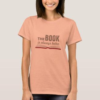 Boken är alltid den bättre bokälskarenerden t shirts