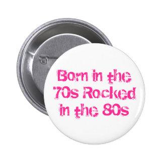 Bördigt 70-tal som vaggas i 80-tal standard knapp rund 5.7 cm