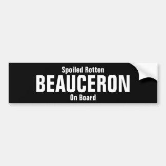 Bortskämda ruttna Beauceron ombord Bildekal