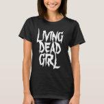 Bosatt död flickagothskjorta tshirts