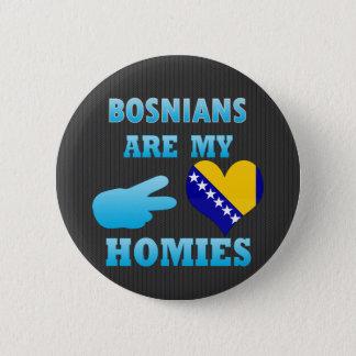 Bosnier är min Homies Standard Knapp Rund 5.7 Cm