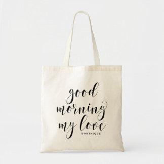 Bra morgon min moderna Calligraphyanpassningsbar Budget Tygkasse