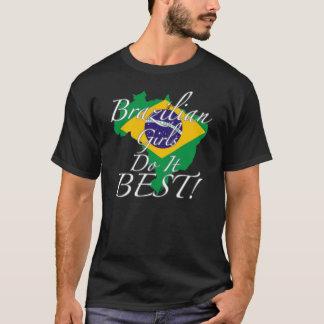 Brasilianska flickor gör det som är bäst! tröja