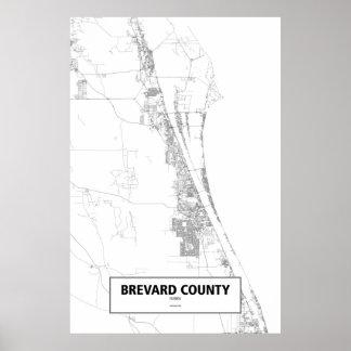 Brevard County Florida (svarten på vit) Poster