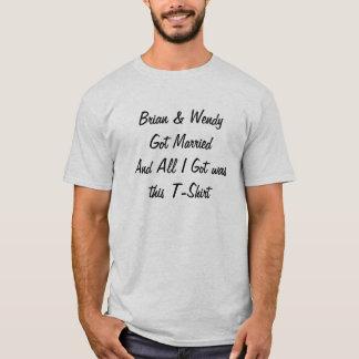 Brian & Wendy fick alla som MarriedAnd I-har var Tröja