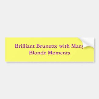 Briljant brunett med många blonda ögonblick bildekal