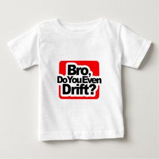 Bro driver du även? t-shirts