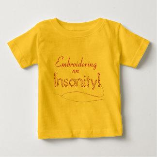 Brodera på sinnessjukdom! t-shirt