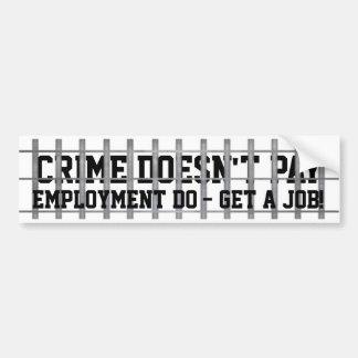 Brott betalar inte bildekal