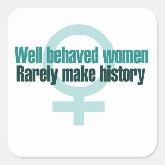 Brunnen uppförda kvinnor gör sällan historia fyrkantigt klistermärke