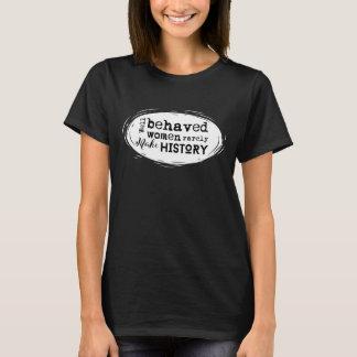 Brunnen uppförda kvinnor gör sällan tee shirt
