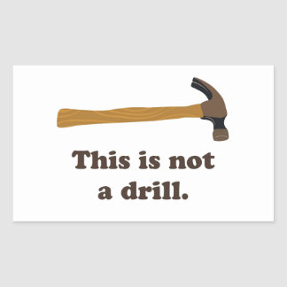 Bulta - denna är inte en drillborr rektangulärt klistermärke