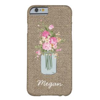 Burk för Mason för personligrosablomma på Burlap Barely There iPhone 6 Skal