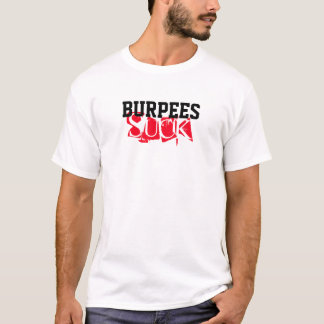 Burpees suger t shirt