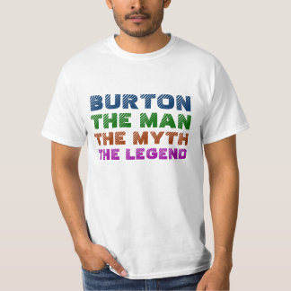 Burton manen, mythen, legenden tshirts