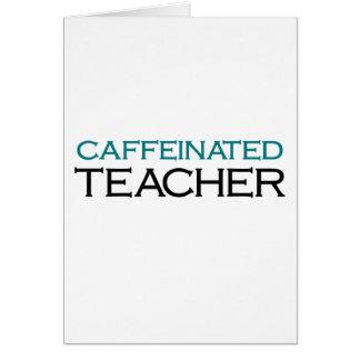 Caffeinated lärare (blåttkraftig skakning) hälsningskort