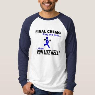 Cancer för kolon för finalChemo springa mycket - T Shirt